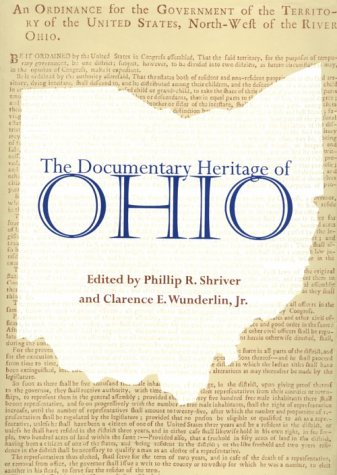 9780821413340: Documentary Heritage Of Ohio (Ohio Bicentennial Series)