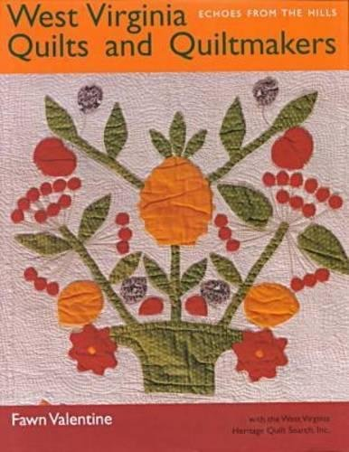9780821413395: West Virginia Quilts and Quiltmakers: Echoes from the Hills