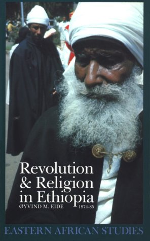9780821413661: Revolution & Religion In Ethiopia: Growth & Persecution Of Mekane Yesus Church (Eastern African Studies)