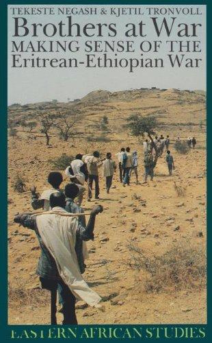 9780821413715: Brothers at War: Making Sense of the Eritrean-Ethiopian War (Eastern African Studies)