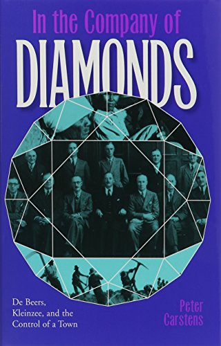 9780821413777: In the Company of Diamonds: De Beers, Kleinzee, and the Control of a Town