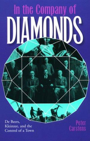 9780821413784: In Company Of Diamonds: De Beers, Kleinzee & Control Of A Town