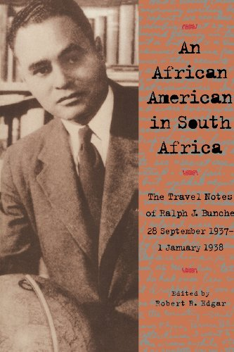 9780821413944: An African American in South Africa: The Travel Notes of Ralph J. Bunche, 28 September 1937–1 January 1938
