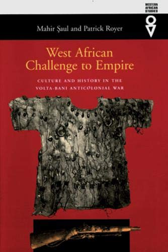 9780821414132: West African Challenge To Empire: Culture & History In Volta-Bani Anticolonial War (Western African Studies)