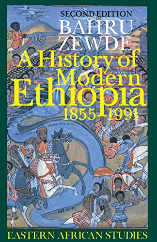 9780821414408: A History of Modern Ethiopia, 1855-1991