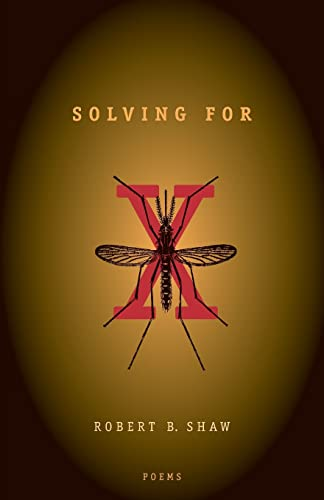 9780821414729: Solving For X: Poems (Hollis Summers Poetry Prize)