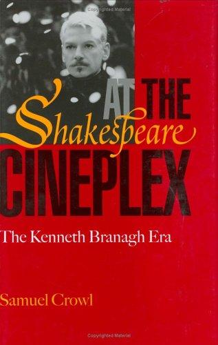 9780821414941: Shakespeare at the Cineplex: Kenneth Branagh Era