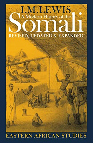 9780821414958: A Modern History of the Somali: Nation and State in the Horn of Africa (Eastern African Studies)