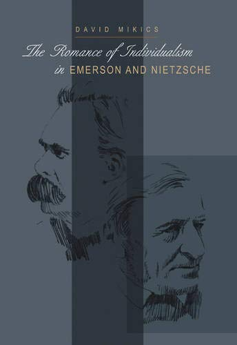 9780821414965: The Romance of Individualism in Emerson and Nietzsche (Series in Continental Thought)