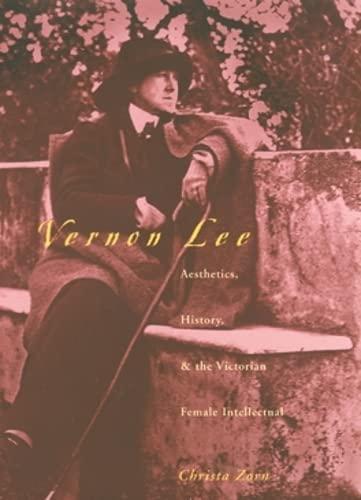 9780821414972: Vernon Lee: Aesthetics History & Victorian Female Intellectual