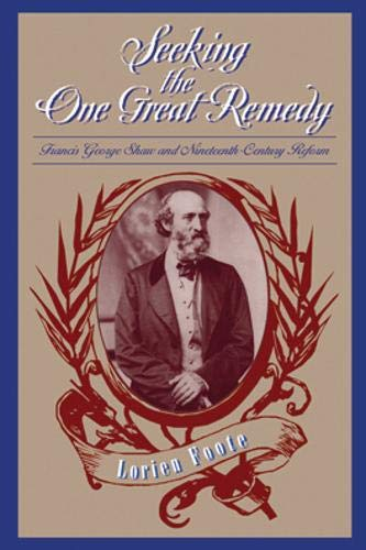 9780821414996: Seeking One Great Remedy: Francis George Shaw & Nineteenth-Century Reform