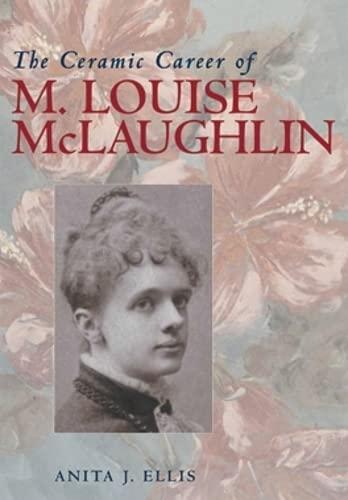 9780821415047: The Ceramic Career of M. Louise McLaughlin