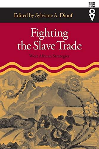 9780821415177: Fighting the Slave Trade: West African Strategies (Western African Studies)