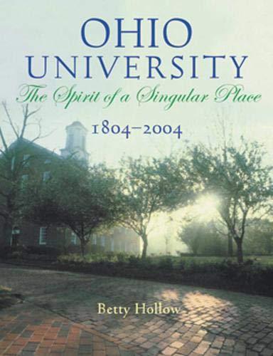9780821415221: Ohio University 1804-2004: Spirit Of Singular Place