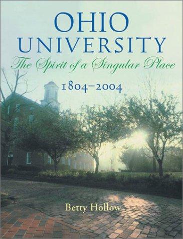 9780821415238: Ohio University 1804-2004: Spirit Of Singular Place
