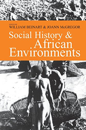 Social History & African Environments (Ohio University Press Series in Ecology and History) (Seri...