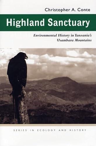 9780821415535: Highland Sanctuary: Environmental History in Tanzania's Usambara Mountains (Ecology & History)
