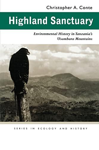 9780821415542: Highland Sanctuary: Environmental History in Tanzanias Usambara Mountains (Series in Ecology & History)