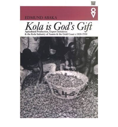 9780821415740: Kola Is Gods Gift: Agricultural Production Export Initiatives & (Western African Studies)