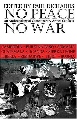 9780821415757: No Peace No War: Anthropology Of Contemporary Armed Conflicts