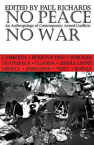 9780821415764: No Peace No War: Anthropology Of Contemporary Armed Conflicts