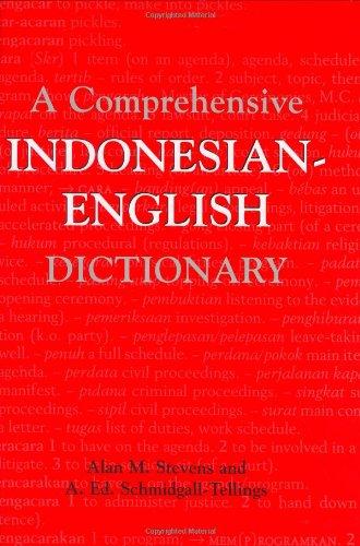 Comprehensive Indonesian-English Dictionary: Alan M. Stevens