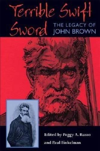 9780821416303: Terrible Swift Sword: The Legacy of John Brown