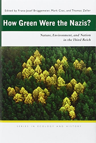 9780821416464: How Green Were the Nazis?: Nature, Environment, and Nation in the Third Reich (Ecology & History)
