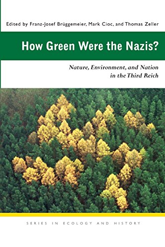 9780821416471: How Green Were the Nazis?: Nature, Environment, and Nation in the Third Reich (Ecology & History)