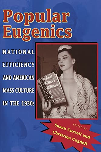 9780821416921: Popular Eugenics: National Efficiency and American Mass Culture in the 1930s