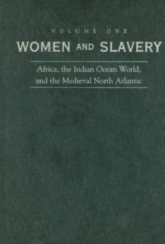9780821417232: Women and Slavery, Volume One: Africa, the Indian Ocean World, and the Medieval North Atlantic: v. 1