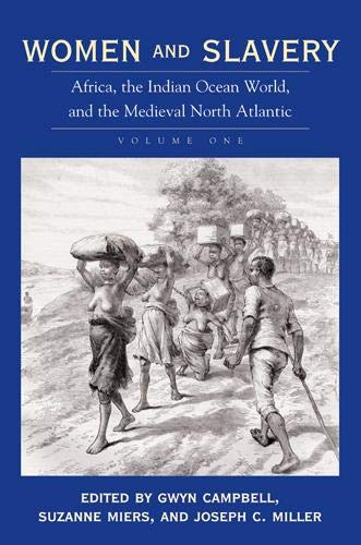 9780821417249: Women and Slavery, Vol. 1: Africa, the Indian Ocean World, and the Medieval North Atlantic