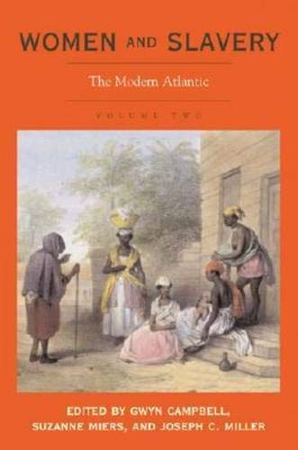 9780821417256: Women and Slavery, Vol. 2: The Modern Atlantic