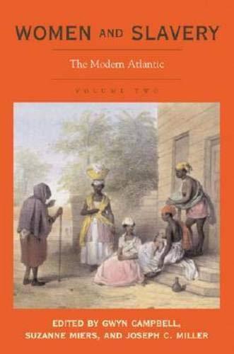 9780821417256: Women and Slavery, Volume 2: The Modern Atlantic: v. 2