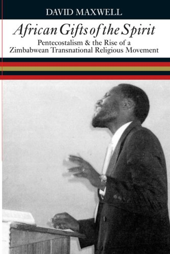 9780821417379: African Gifts of the Spirit: Pentecostalism & the Rise of Zimbabwean Transnational Religious Movement