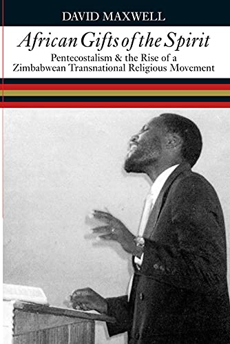 9780821417386: African Gifts of the Spirit: Pentecostalism & the Rise of Zimbabwean Transnational Religious Movement