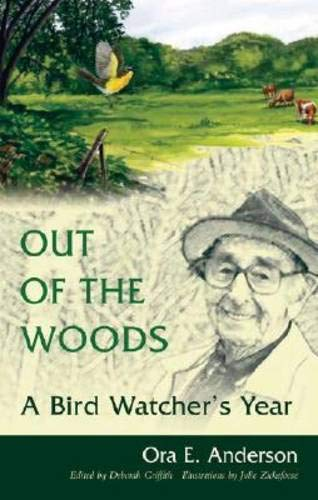 9780821417416: Out of the Woods: A Bird Watcher's Year