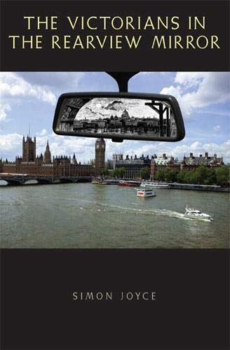 9780821417621: The Victorians in the Rearview Mirror