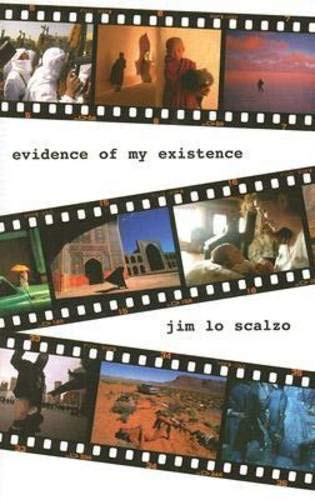 Evidence of My Existence: Jim Lo Scalzo