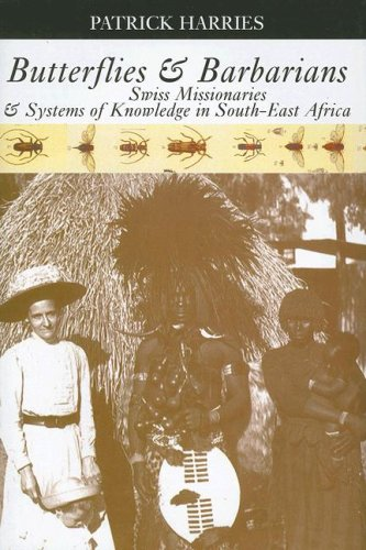 9780821417768: Butterflies & Barbarians: Swiss Missionaries and Systems of Knowledge in South-East Africa