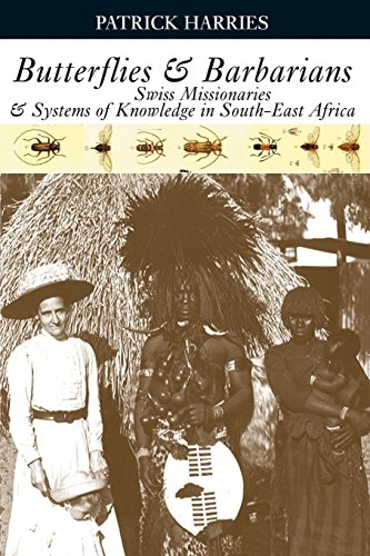 9780821417775: Butterflies & Barbarians: Swiss Missionaries and Systems of Knowledge in South-East Africa