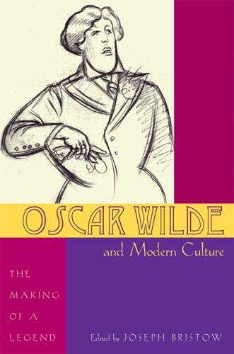 9780821418376: Oscar Wilde and Modern Culture: The Making of a Legend