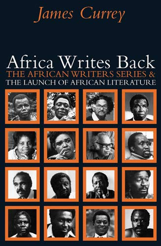 9780821418420: Africa Writes Back: The African Writers Series and the Launch of African Literature
