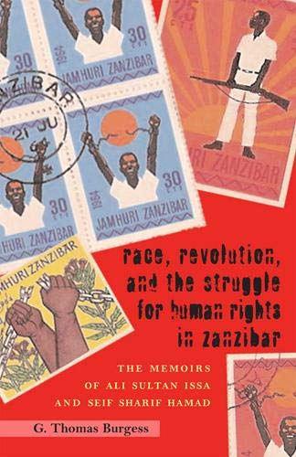 9780821418512: Race, Revolution, and the Struggle for Human Rights in Zanzibar: The Memoirs of Ali Sultan Issa and Seif Sharif Hamad