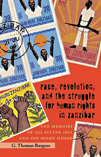 9780821418529: Race, Revolution, and the Struggle for Human Rights in Zanzibar: The Memoirs of Ali Sultan Issa and Seif Sharif Hamad