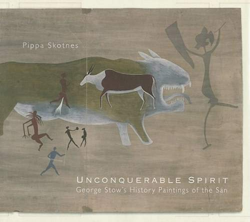 9780821418697: Unconquerable Spirit: George Stow's History Paintings of the San