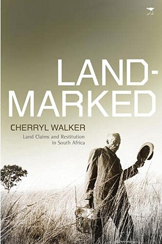 9780821418703: Landmarked: Land Claims and Restitution in South Africa