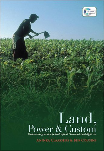 9780821418734: Land, Power, and Custom: Controversies Generated by South Africa's Communal Land Rights Act