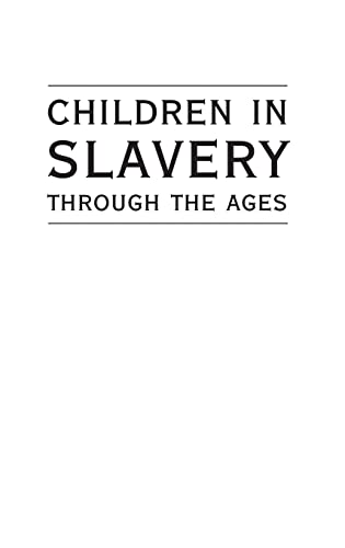 9780821418765: Children in Slavery through the Ages