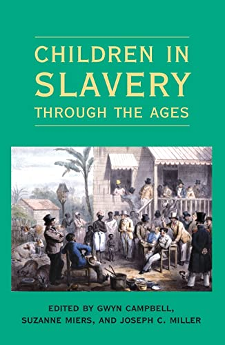 9780821418772: Children in Slavery through the Ages